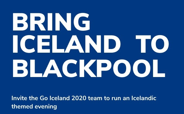 Bring Iceland to Blackpool